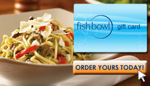 Fishbowl Gift Cards